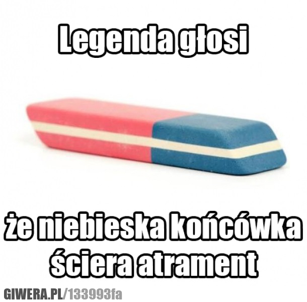 Legenda,gumka,atrament