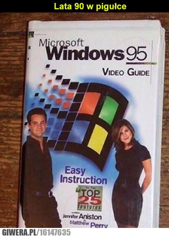 lata 90,Windows,Przyjaciele