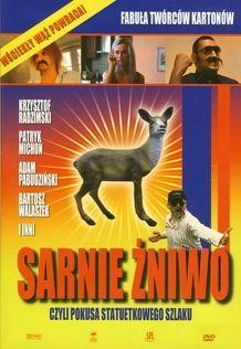 Sarnie żniwo, czyli pokusa statuetkowego szlaku (2006) Cały film PL