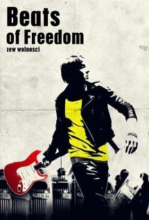 Beats of Freedom - Zew wolności (2010) Napisy PL