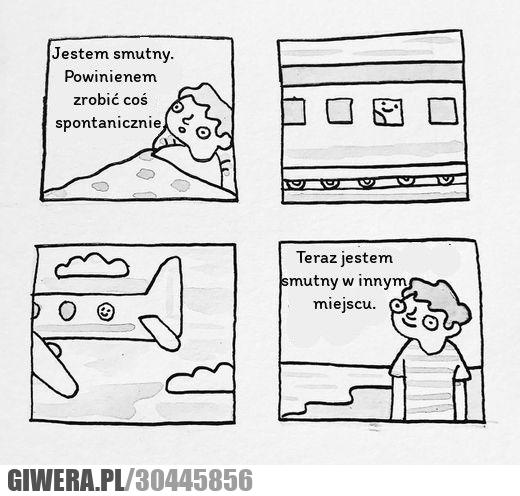 Spontaniczność,smutek