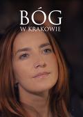 Bóg w Krakowie (2016) Cały film PL