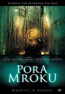Pora mroku (2008) Cały film PL