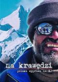 Na krawędzi - polska wyprawa na K2 (2004) - film dokumentalny