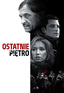 Ostatnie piętro (2013) Cały film PL