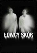 Łowcy skór (2003) Cały film PL